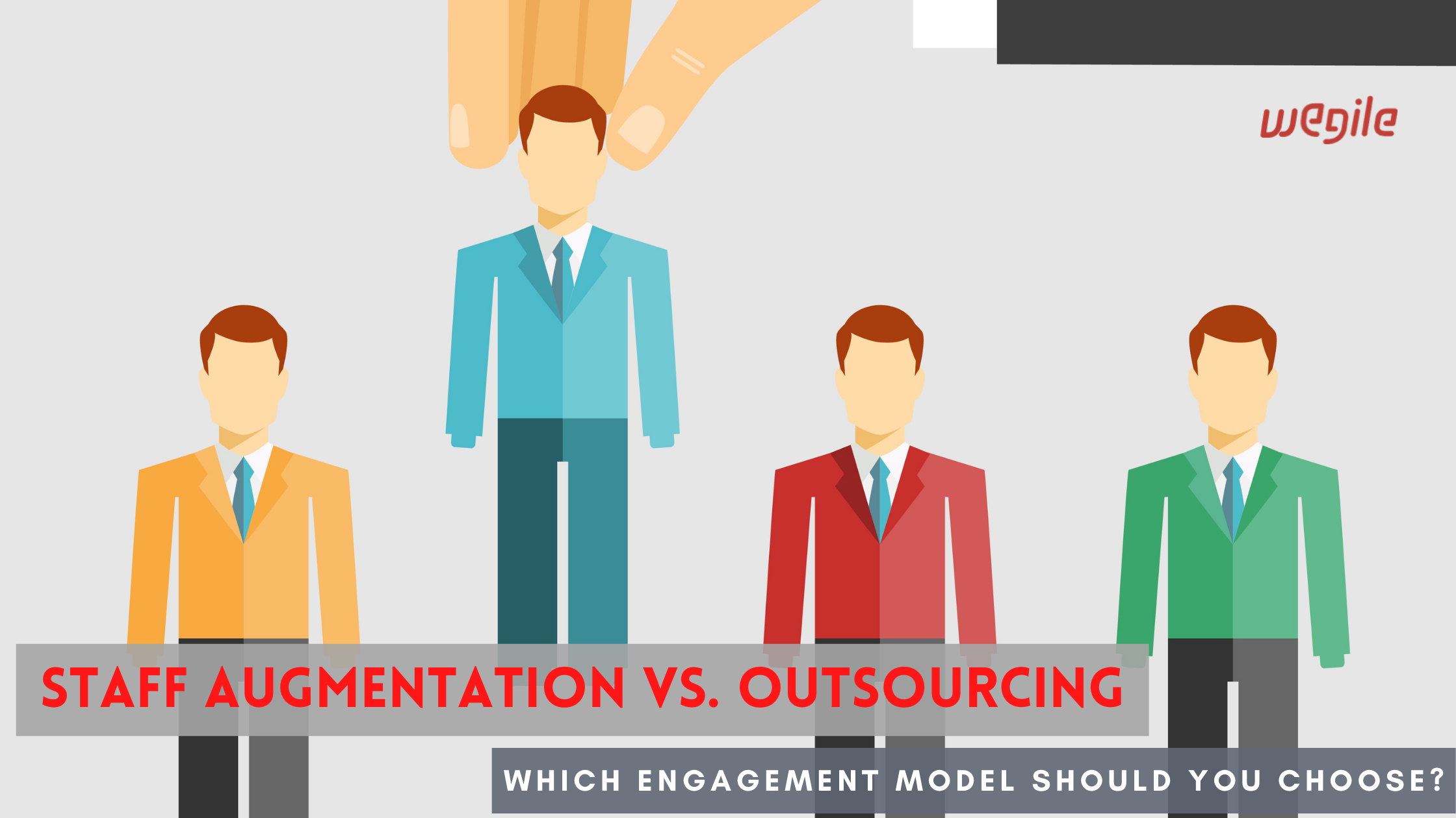 Staff Augmentation Vs. Outsourcing: Which Engagement Model Should You Choose?